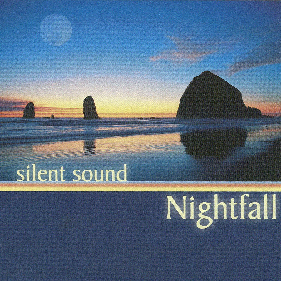 【Nightfall 黄昏-----Silent Sound 】 - 欢喜 - 南 风 园  Music