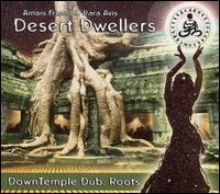 【Desert Dwellers 沙漠居民  音乐专辑】 - 南风 - 南 风 园 Music