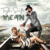 Mean - Taylor+Swift