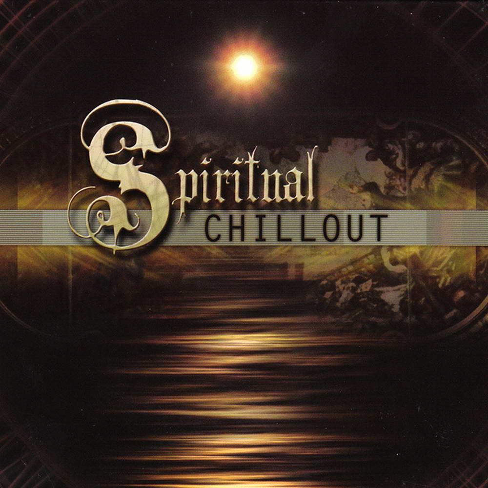 【Spiritual Chillout   灵魂沐浴】 - 欢喜 - 南 风 园   Music
