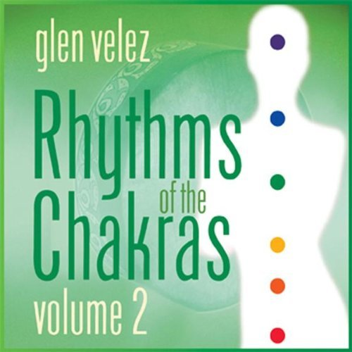《七个脉轮 - Rhythms of the Chakras》Vol.2 - shbt021-54631111 - 我的博客