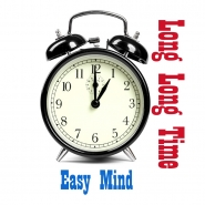 Easy Mind - Long Long Time (New Version)
