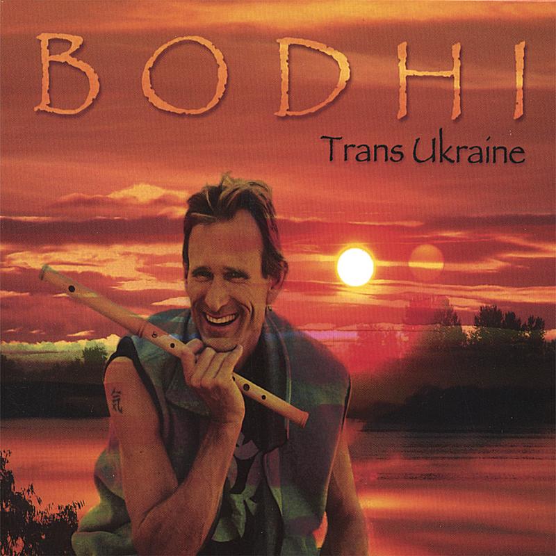 【Trans Ukraine ------Bodhi】 - 欢喜 - 南 风 园  Music
