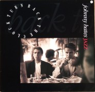 Johnny Hates Jazz - Turn Back The Clock (Single)